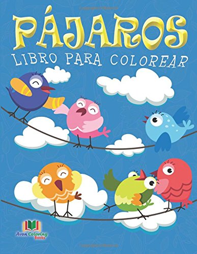9781519124425: Pajaros Libro Para Colorear: Amigos Emplumados Libros De Actividades