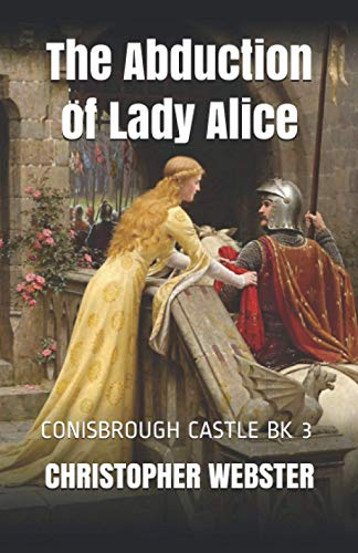 9781519124951: The Abduction of Lady Alice