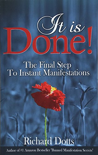 9781519125422: It Is Done!: The Final Step To Instant Manifestations