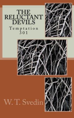 9781519126047: Temptation 301 (The Reluctant Devils) (Volume 3)