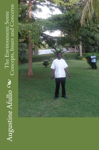 9781519126368: The Environment: Some Concepts, Issues and Concerns