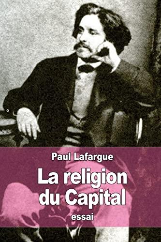 9781519128621: La Religion du Capital