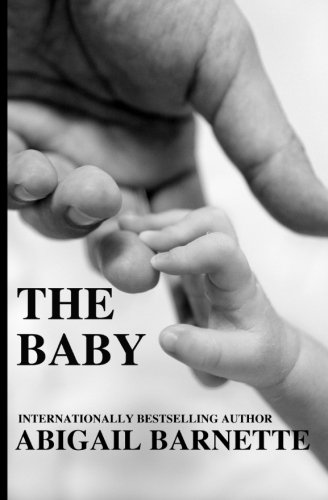 9781519128867: The Baby (The Boss) (Volume 5)