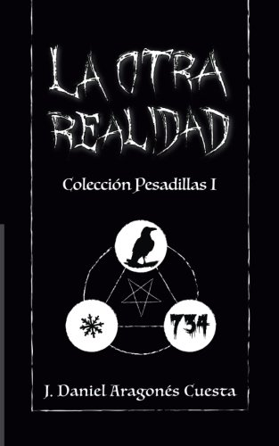 9781519129284: La Otra Realidad: Colección pesadillas I (Volume 1) (Spanish Edition)