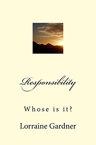 9781519131164: Responsibility: Whose is it?