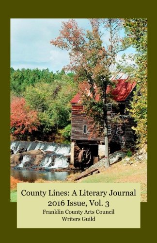 9781519132055: County Lines: A Literary Journal 2016 Issue, Vol. 3