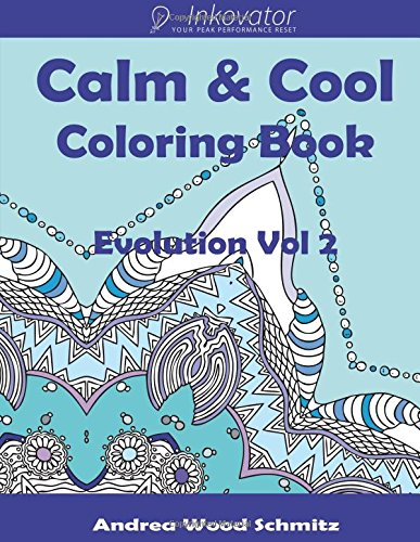 9781519134073: Calm & Cool: Coloring Book Therapy (Evolution) (Volume 2)