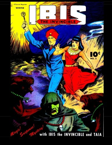 9781519135445: Ibis The Invincible #3: Man of Miracles and Master of Magic!