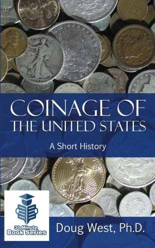 Coinage of the United States ? A: West, Doug
