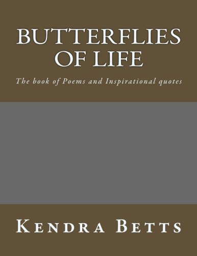9781519138224: Butterflies of Life: The Book of Poems and Inspirational Quotes