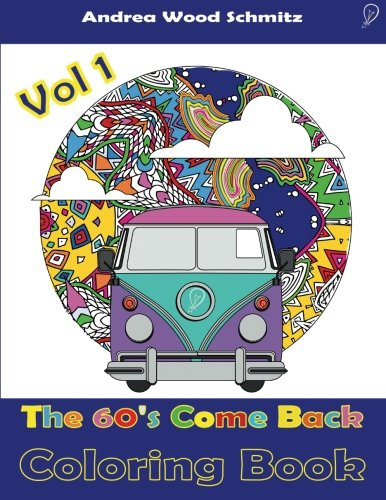 9781519138309: 60s Come Back: Coloring Book Therapy (Care Free) (Volume 1)