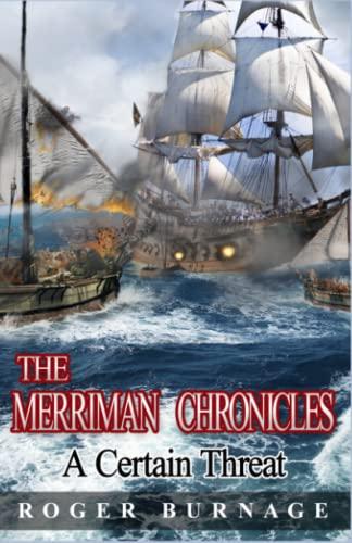 9781519138422: A Certain Threat (The Merriman Chronicles) (Volume 1)