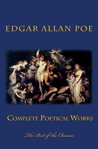 Edgar Allan Poe's Complete Poetical Works: Allan Poe, Edgar
