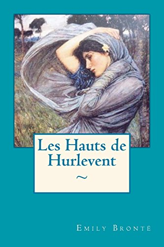 9781519138873: Les Hauts de Hurlevent (French Edition)
