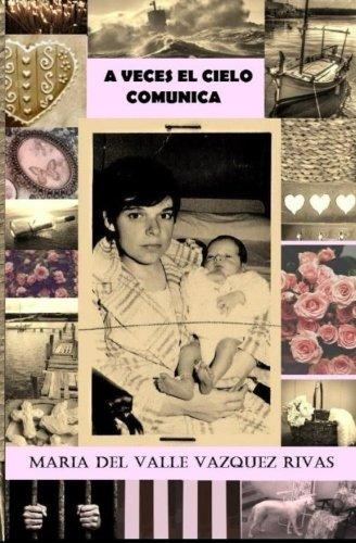 9781519139757: A veces el cielo comunica (Spanish Edition)