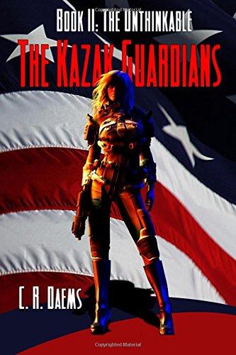 9781519141491: The Unthinkable: Book II of the Karak Guardians: Book II of the Karak Guardians (Volume 2)