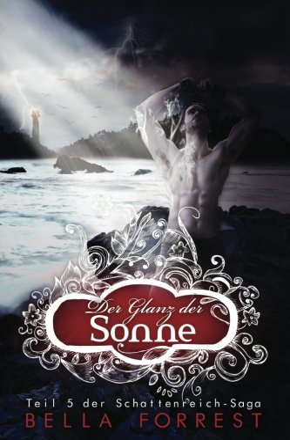 9781519141750: Das Schattenreich der Vampire 5: Der Glanz der Sonne: Volume 5