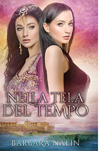 9781519144003: Nella Tela del Tempo (Italian Edition)