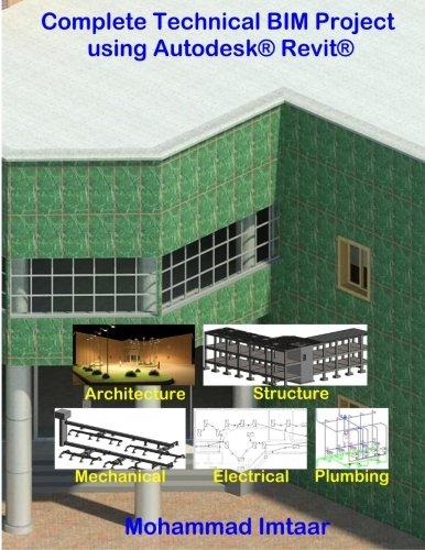 9781519144584: Complete Technical BIM Project using Autodesk Revit: Architecture - Structure - MEP