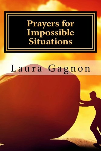 9781519144805: Prayers for Impossible Situations