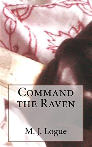 9781519145697: Command the Raven (An Uncivil War) (Volume 2)