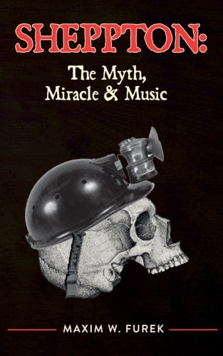 9781519145987: Sheppton: The Myth, Miracle & Music