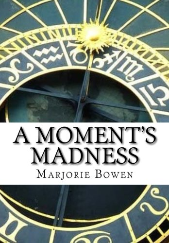 9781519146069: A Moment's Madness