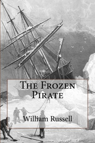 9781519146083: The Frozen Pirate