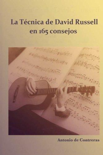 9781519149909: La Técnica de David Russell: en 165 consejos (Spanish Edition)