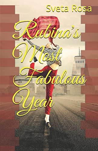 9781519149930: Rubina's Most Fabulous Year