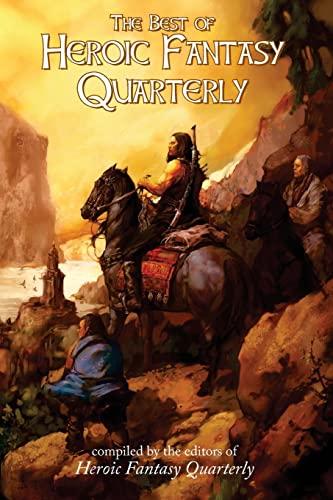 The Best of Heroic Fantasy Quarterly: Volume: Simmons, Adrian; Marsden,