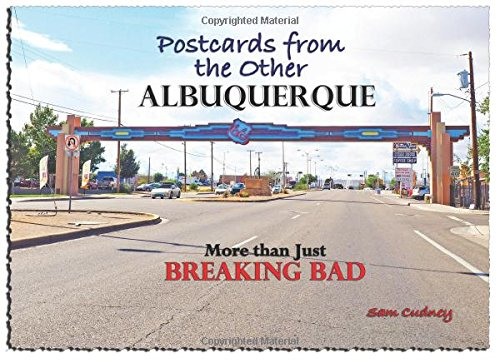 9781519150639: Postcards from the Other Albuquerque: More than Just Breaking Bad