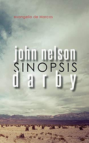 Sinopsis: Evangelio de Marcos (Paperback): John Nelson Darby