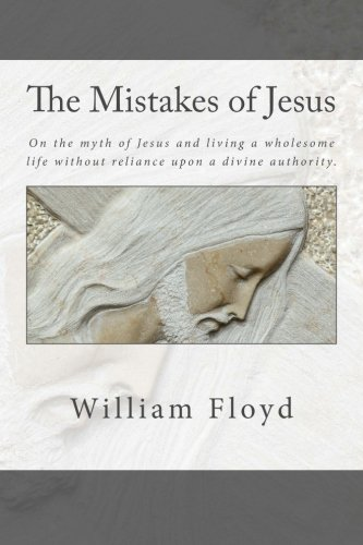 9781519151414: The Mistakes of Jesus
