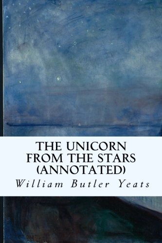 9781519153609: The Unicorn from the Stars (annotated)