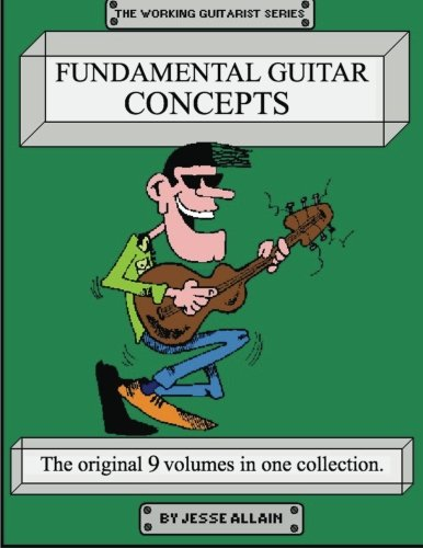 9781519153630: Fundamental Guitar Concepts (The Working Guitarist Series)