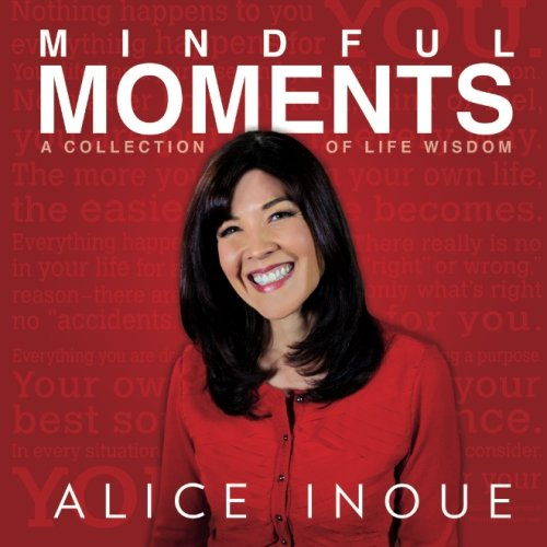 9781519154026: Mindful Moments: A Collection of Life Wisdom