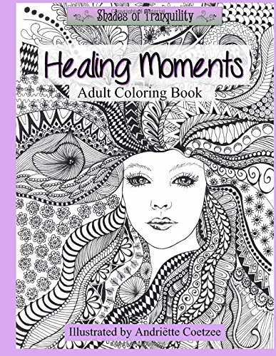 9781519154286: Healing Moments: Adult Coloring Book (Shades of Tranquility) (Volume 1)