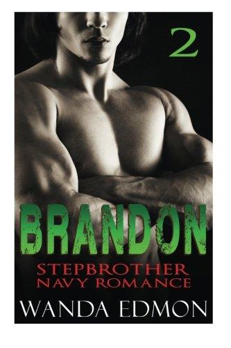9781519154972: BRANDON (Book 2): Stepbrother Navy Romance