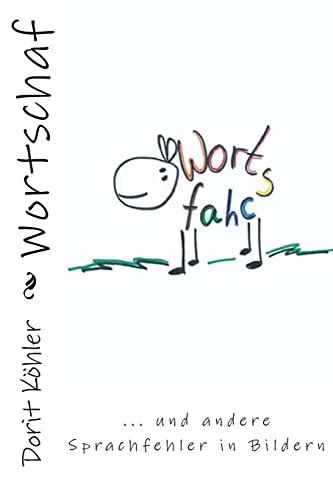 9781519156280: Wortschaf: Sprachfehler in Bildern