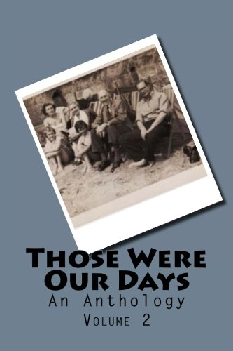 9781519156396: Those Were Our Days: Volume 2
