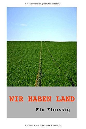 9781519157669: Wir haben Land: Schwarze Saat: Volume 1