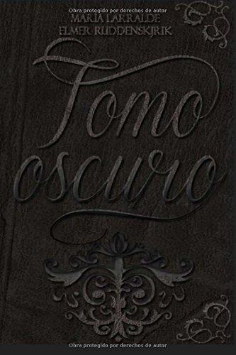 9781519158383: Tomo Oscuro (Volume 1) (Spanish Edition)