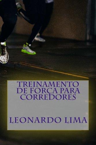 9781519159038: Treinamento de força para corredores (Portuguese Edition)