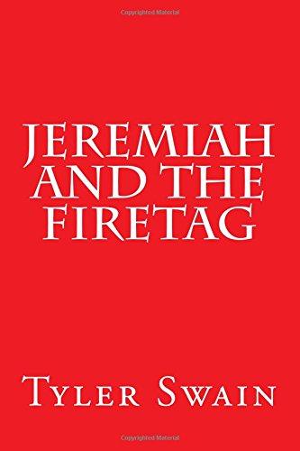 9781519161833: Jeremiah and the Firetag