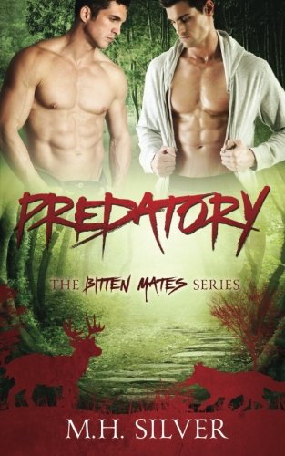 9781519165299: Predatory: A Gay Fated Mates Paranormal Romance (Bitten Mates)