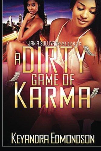A Dirty Game Of Karma: Edmondson, Keyandra