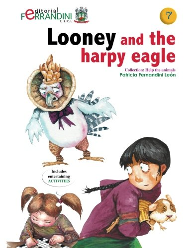 9781519166777: Looney and the harpy eagle