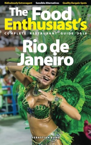 Rio de Janeiro - 2016 (The Food: Bond, Sebastian