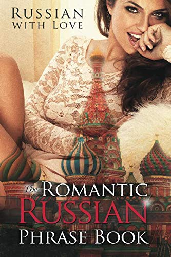 9781519170064: Romantic Russian Phrase Book: Russian With Love